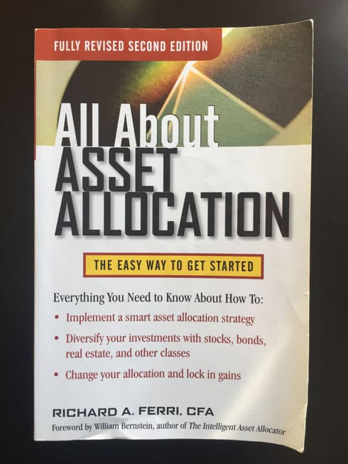 All About Asset Allocation - Richard A. Ferri