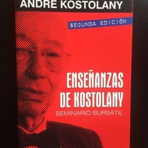Enseñanzas de Kostolany - Andre Kostolany