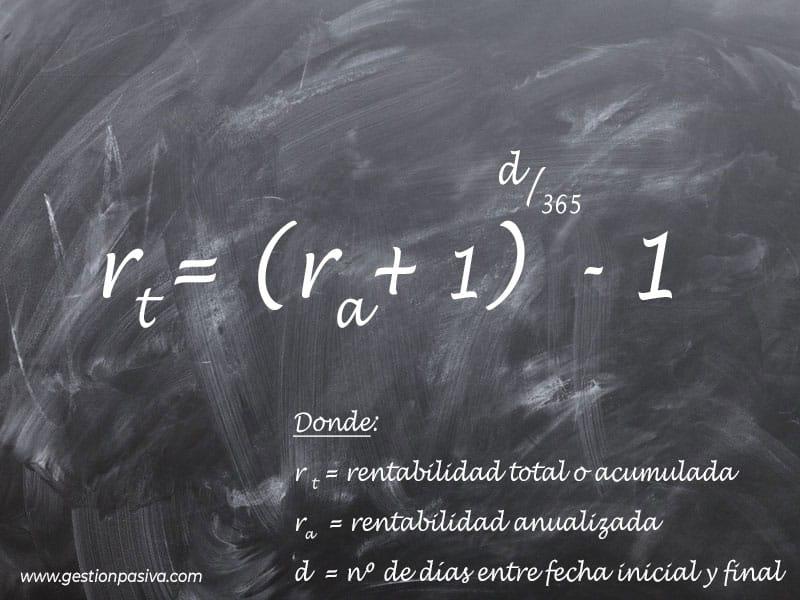 Fórmula para calcular la rentabilidad total de una inversión partiendo de la rentabilidad anualizada despejada - gestionpasiva.com