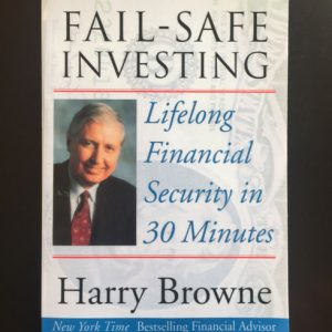 Fail-Safe Investing - Harry Browne