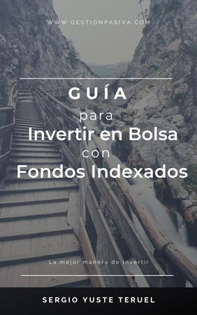 Guía de Ayuda para Invertir en Bolsa con Fondos Indexados