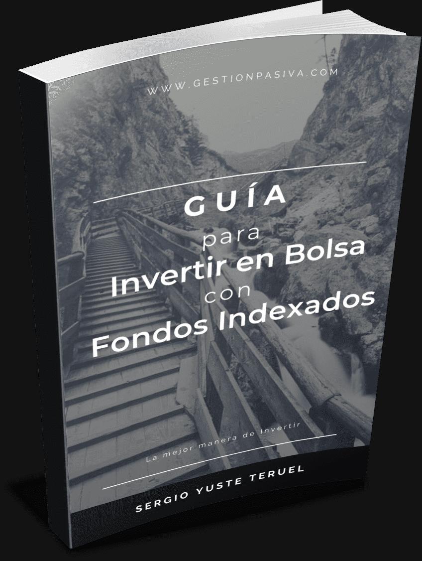 Guía para Invertir en Bolsa con Fondos Indexados - GestionPasiva.com