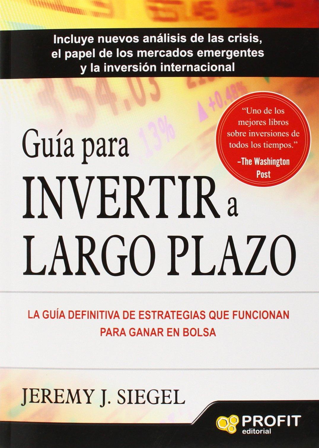 Guía para invertir a Largo Plazo