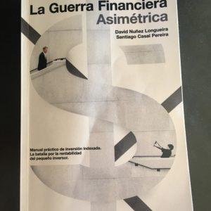 La Guerra Financiera Asimétrica