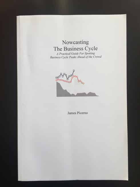 Nowcasting The Business Cycle - James Picerno