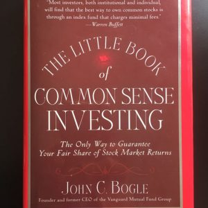 The Little Book of Common Sense Investing - John C. Bogle