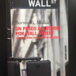 Un Paseo Aleatorio por Wall Street - Burton G. Malkiel